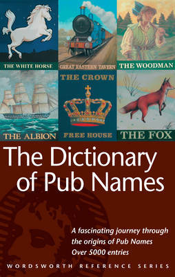 The Dictionary of Pub Names