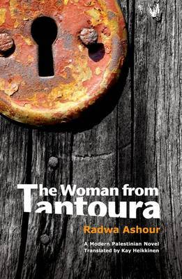 The Woman from Tantoura: A Novel of Palestine