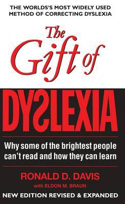 The Gift of Dyslexia - revised 3rd edition