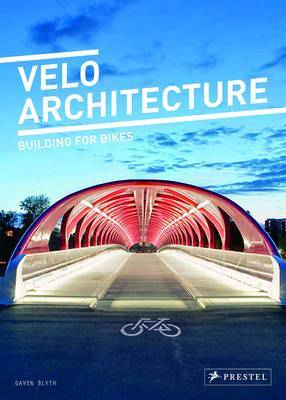 Velo Architecture - Building For Bikes