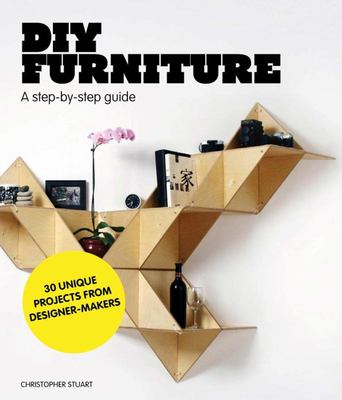DIY Furniture:  A Step by Step Guide