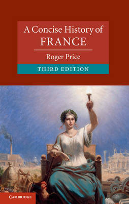 A Concise History of France: Volume 1