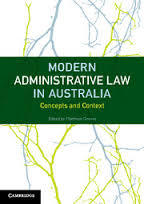 Modern Administrative Law in Australia: Concepts and Context