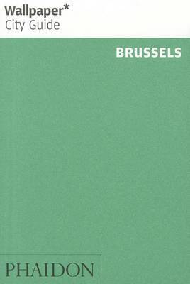 Brussels 2013 Wallpaper City Guide