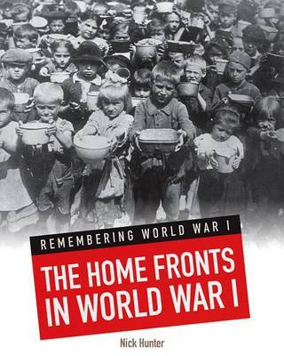 The Home Fronts in World War I (Remembering WW1)