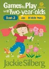 Games to play with two-year-olds ; bk. 3