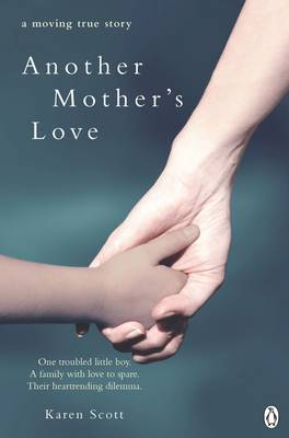 Another Mother's Love: A  Moving True Story