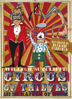 Circus of Thieves and the Raffle of Doom