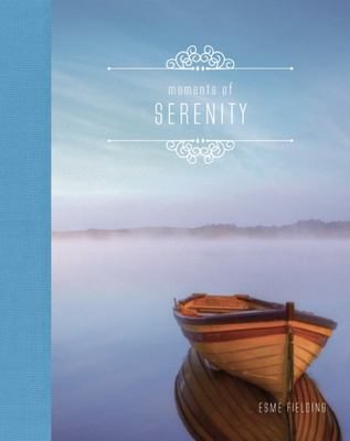 Moments of Serenity