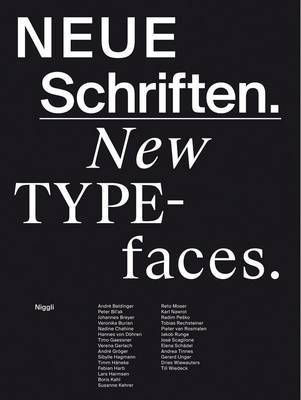 New Typefaces - Positions and Perspectives