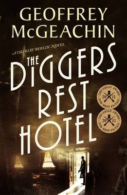 Diggers Rest Hotel (Charlie Berlin #1)