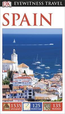 Spain - DK Eyewitness Travel Guide