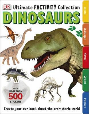 Dinosaurs (Ultimate Factivity Collection)