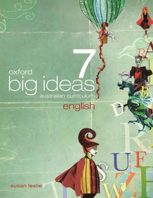 Oxford Big Ideas English 7 Australian Curriculum Student Book + obook - Oxford