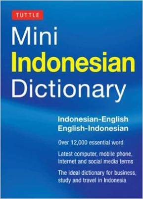 Tuttle Mini Indonesian Dictionary: Indonesian-English/English-Indonesian