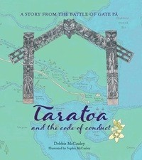 Taratoa and the code of conduct : a story from the Battle of Gate Pa