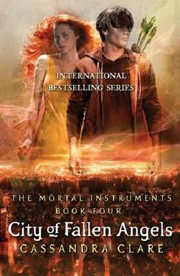 City of Fallen Angels (#4 The Mortal Instruments)