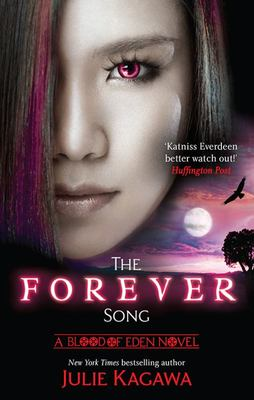 The Forever Song (#3 Blood of Eden)