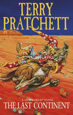 The Last Continent: (Discworld #22)