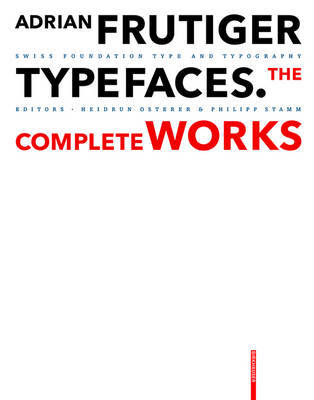 Adrian Frutiger - Typefaces: The Complete Works - Textbook