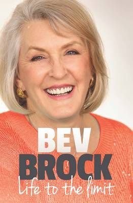 Beverley Brock: Life to the Limit