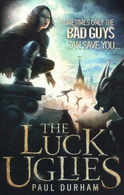 The Luck Uglies bk 1