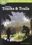 Great Tracks and Trails: Waikato - King Country - Taupo