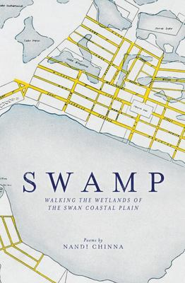 Swamp Poems: Walking the Wetlands of the Swan Coastal Plain