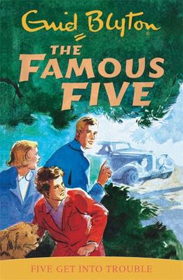 Five Get into Trouble (Famous Five #8)
