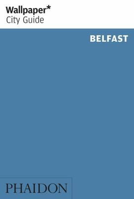 Belfast Wallpaper* City Guide