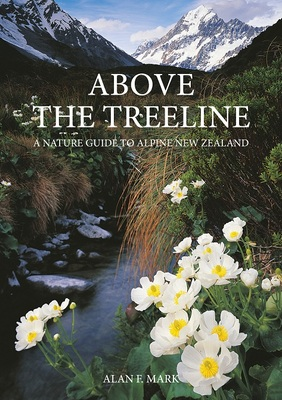 Above the Treeline: A Nature Guide to Alpine New Zealand