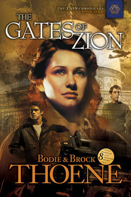 Gates of Zion (Zion Chronicles #1)