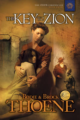 The Key to Zion (Zion Chronicles #5)