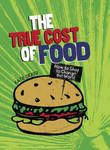 The True Cost of Food (Consumer Nation)