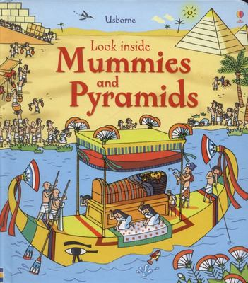 Look Inside Mummies & Pyramids (Lift-the-Flap)