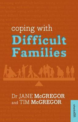 Coping with Difficult Families