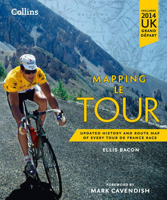 Mapping Le Tour: Updated History and Route Map of Every Tour De France Race