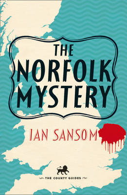 The Norfolk Mystery (County Guides Mystery #1)