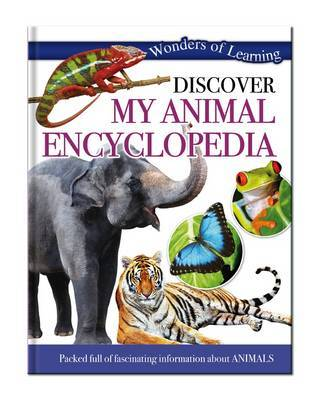 First Animal Encyclopedia: Wonders of Learning Omnibus