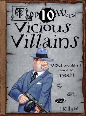 Vicious Villains You Wouldn't Want to Meet
