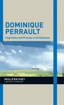 Dominique Perrault: Inspiration and Process in Architecture