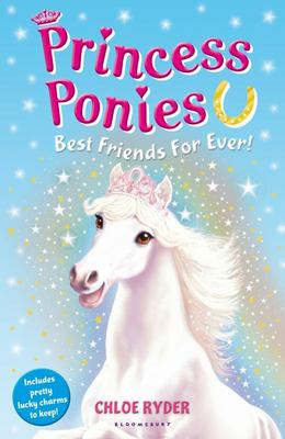 Best Friends for Ever! (Princess Ponies #6)