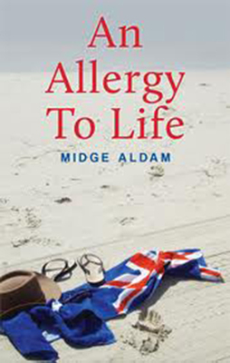 AN ALLERGY TO LIFE