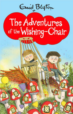 The Adventures of the Wishing-Chair (#1)