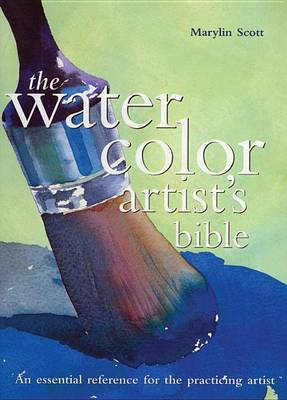 Watercolor Artists Bible