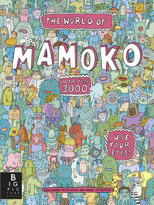 The World of Mamoko in the Year 3000 (Mamoko #2)