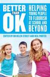 Better Than OK: Helping Young People to Flourish