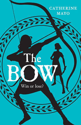 The Bow (Odysseus #2)