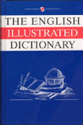 The English Illustrated Dictionary