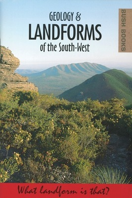 GEOLOGY & LANDFORMS OF THE SOUTH-WEST